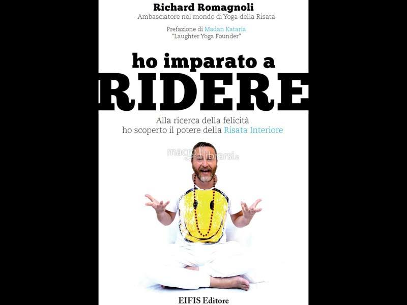 libro Ho imparato a RIDERE - Richard Romagnoli